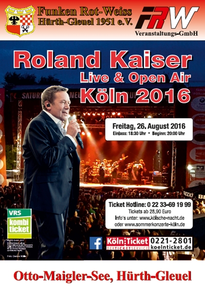 Kölsche Fastelovend Eck Roland Kaiser Open Air Köln 2016